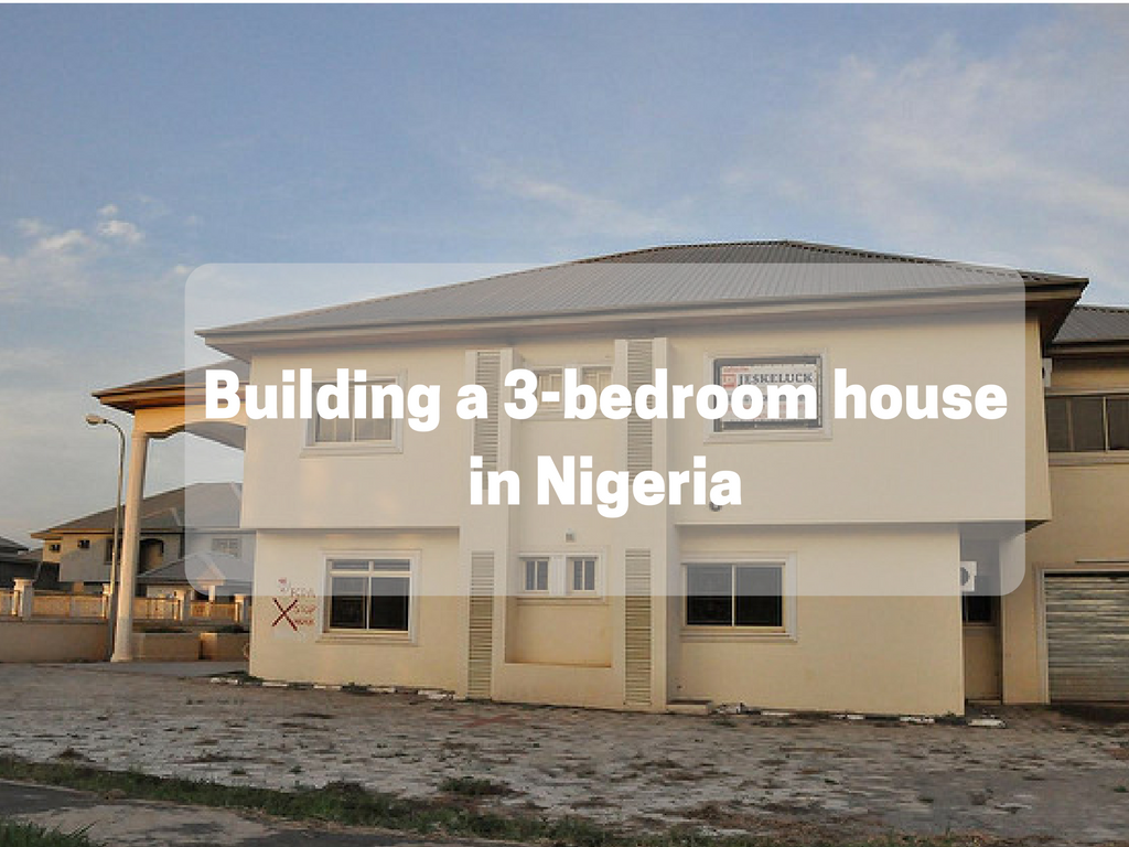 How much does it cost to build a 3 bedroom bungalow in Building a house cost