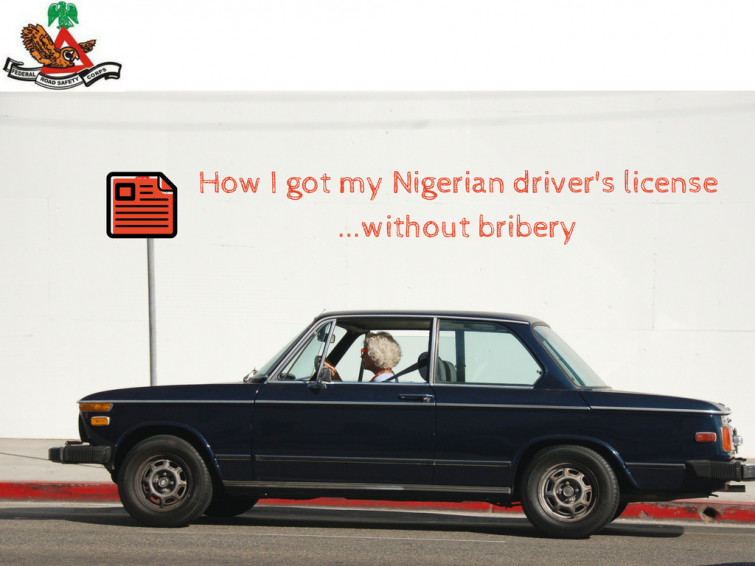 how-i-got-my-nigerian-drivers-licensewithout-bribery
