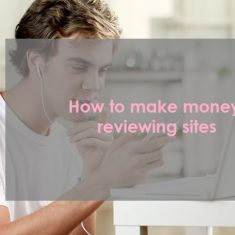How to make money reviewing sites
