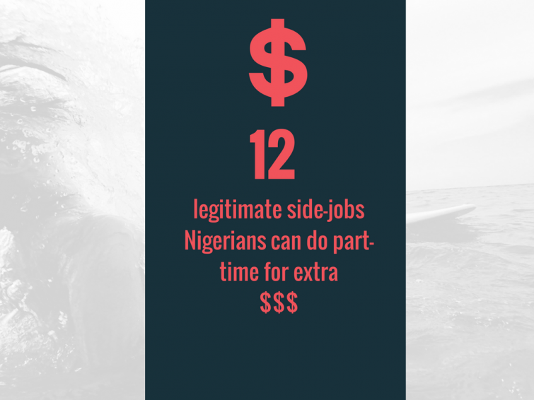 12 side-hustles you can run from Nigeria to generate extra