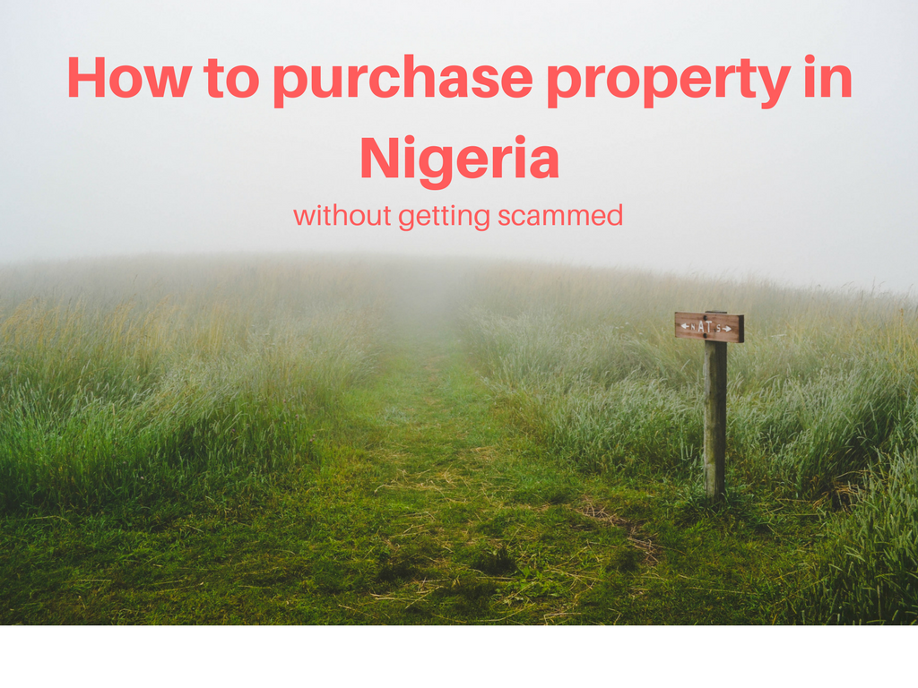 Things to look out for when buying land in nigeria money for How to get money to buy land